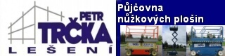 Petr Trčka - Lešení