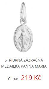 Stříbrná zázračná medailka panna Maria